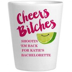 Shots Cheers Bitches