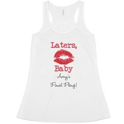 Laters Baby Bachelorette