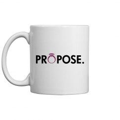 Propose To Me Mug