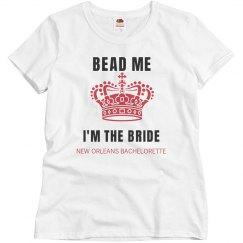 Bead Me I am the Bride Mardi Gras Bachelorette