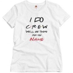 Friends I Do Crew