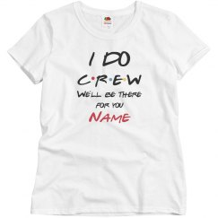 Friends I Do Crew
