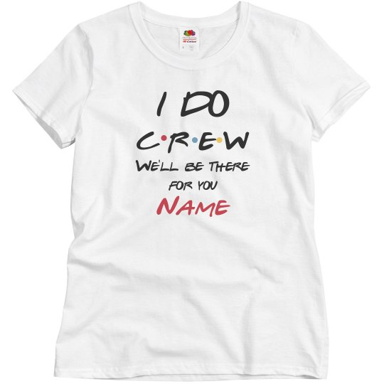 c328fe01 Friends I Do Crew Ladies Relaxed Fit Basic Promo T-Shirt