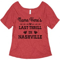 Bride's Last Thrill In Nashville