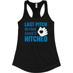 Last Pitch Before Hitched