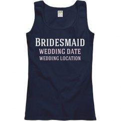 Bridesmaid Location Date