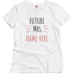 Personalized Future Mrs. Name Here Tee