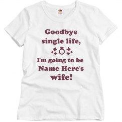 Goodbye Single Life