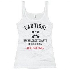 Caution Bachelorette