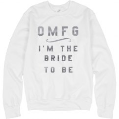 Metallic OMFG I'm The Bride To Be