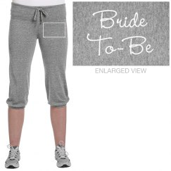 Bride To Be Workout Sweats