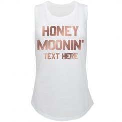 Honey Moonin' Custom Text
