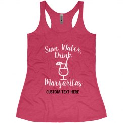 Save Water Drink Margaritas Bachelorette Beach Tanks