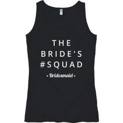 Bridal Party # Squad