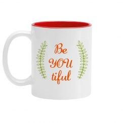 Be YOU Tiful Coffee Mug