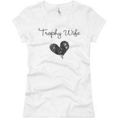 Trophy Wife Tee