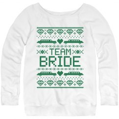 Christmas team bride green sweatshirt.