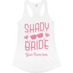Shady Bride