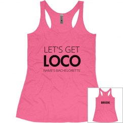 Get Loco Bachelorette