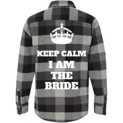 Keep Calm Bride Flannel Shirts