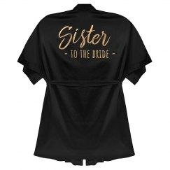 Sister to the Bride Rose Metallic