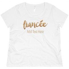 Gold Fiancee Custom Text