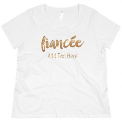 Gold Fiancee Custom Text