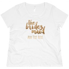 Custom Name Bridesdmaid