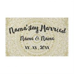 Custom Names Nama'stay Married