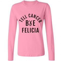 Bye Felicia Longsleeve