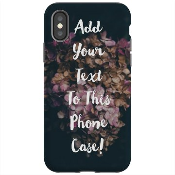 Add Your Text To This Phone Case!