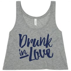 Drunk In Love Funny Bachelorette