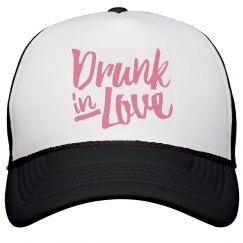 Drunk In Love Bachelorette Hat