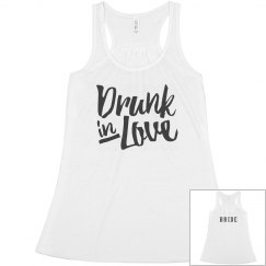 Cute Bride Drunk In Love Flowy Matching Outfit