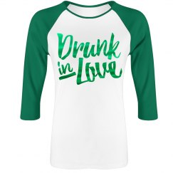 Metallic Drunk In Love Raglan
