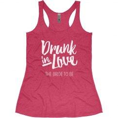 Custom Bride Drunk In Love