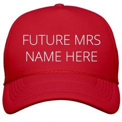 Custom Name I'm The Future Missus