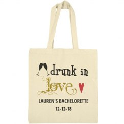 Drunk in Love Bachelorette Tote