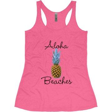 Aloha Beaches Tank Top for Bachelorette tanks pineapple