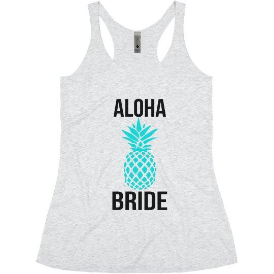 Aloha Bride Pineapple Tank Top for Bachelorette hawaii
