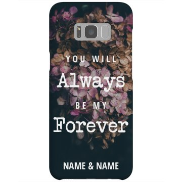 Always & Forever Custom Phone Case