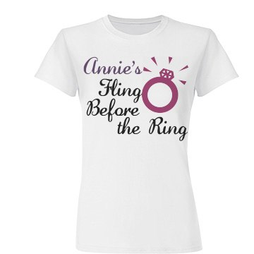 Annie's Fling Before Ring
