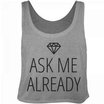 Ask Me Already Tank