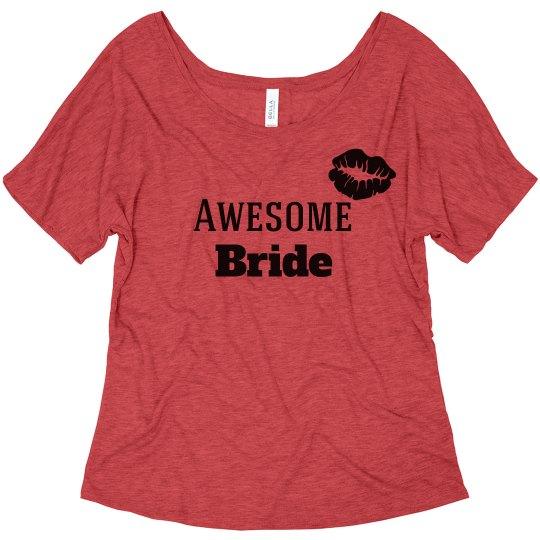 Awesome Bride Tshirt