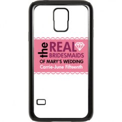 Real Bridesmaid Case