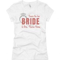 Soon To Be Bride Tee