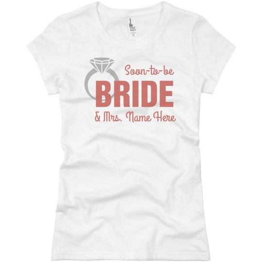 f907e712063e Personalized Soon To Be Bride Tee Ladies Slim Fit Basic Promo Jersey T-Shirt