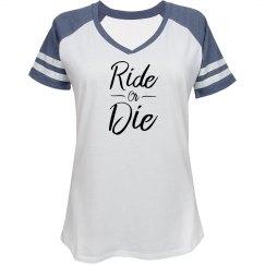 Ride or Die Tshirt