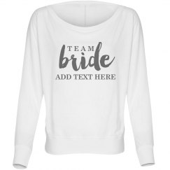 Custom Script Team Bride