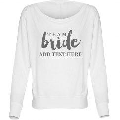 Custom Script Team Bride